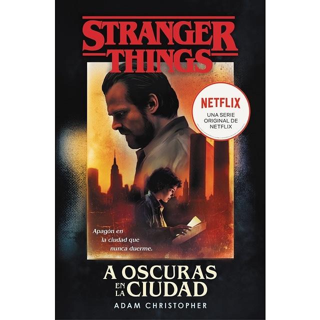 Libro Stranger Things: A Oscuras en la ciudad: Una novela oficial de Stranger Things (Tapa blanda)